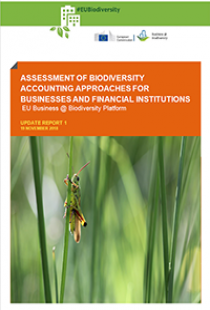 Assessment of biodiversity accounting approaches for businesses.